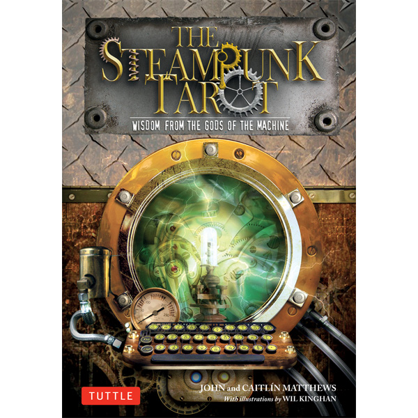Steampunk Tarot – Wisdom from the Gods of the Machine