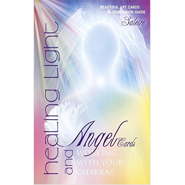 Healing Light and Angel Cards: Working with Your Chakras 40