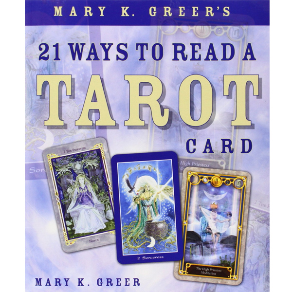 21 Ways to Read a Tarot Card 22