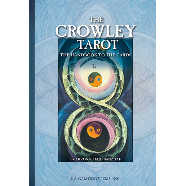 Crowley Tarot: The Handbook to the Cards 4