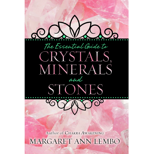 Essential Guide to Crystals, Minerals and Stones 3