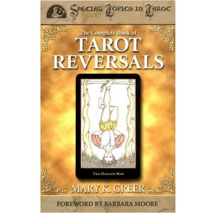 Complete Book of Tarot Reversals 12