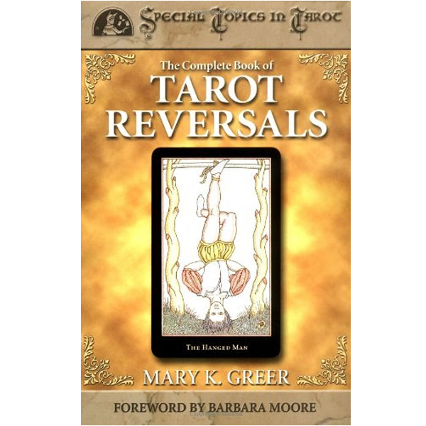 Complete Book of Tarot Reversals 17