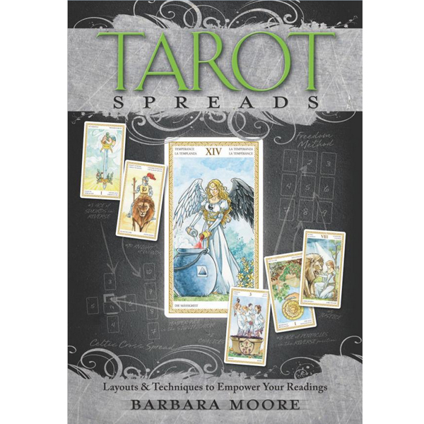 Tarot Spreads: Layouts & Techniques to Empower Your Readings 3