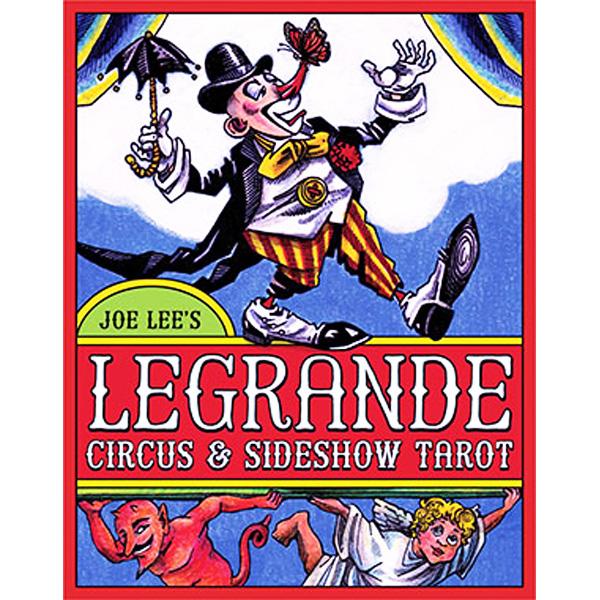 LeGrande Circus & Sideshow Tarot 1