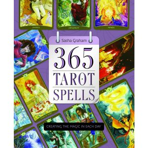 365 Tarot Spells - Creating the Magic in Each Day 8