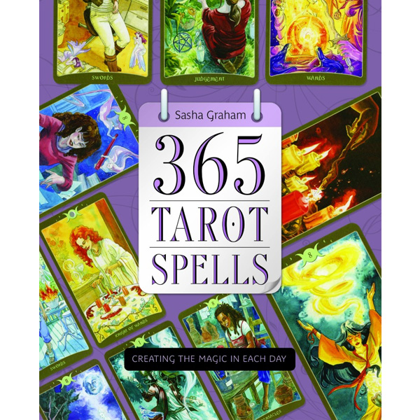 365 Tarot Spells - Creating the Magic in Each Day 10