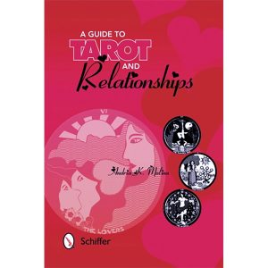 A Guide to Tarot and Relationships 12