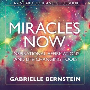 Miracles Now Affirmation Cards 10