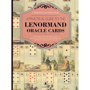 A Practical Guide to the Lenormand Oracle Cards 16