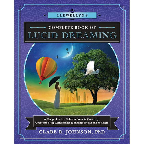 Complete Book of Lucid Dreaming 13