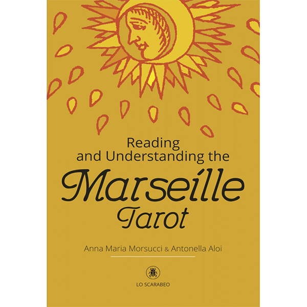 Reading and Understanding the Marseille Tarot 7