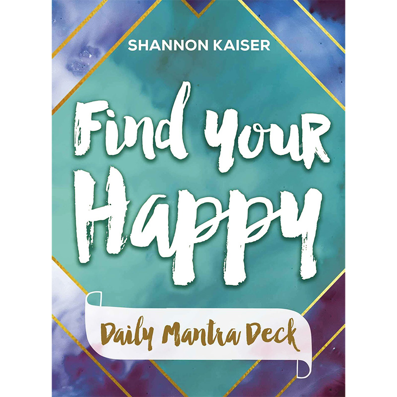 Find Your Happy Daily Mantra Deck 11